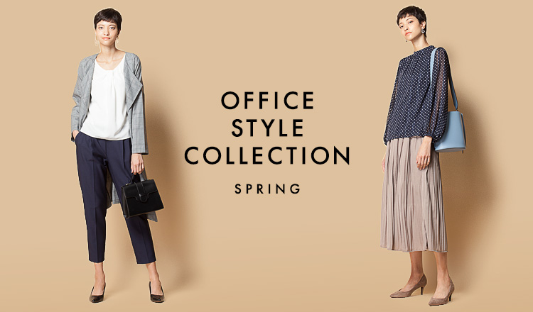 OFFICE STYLE COLLECTION -SPRING-