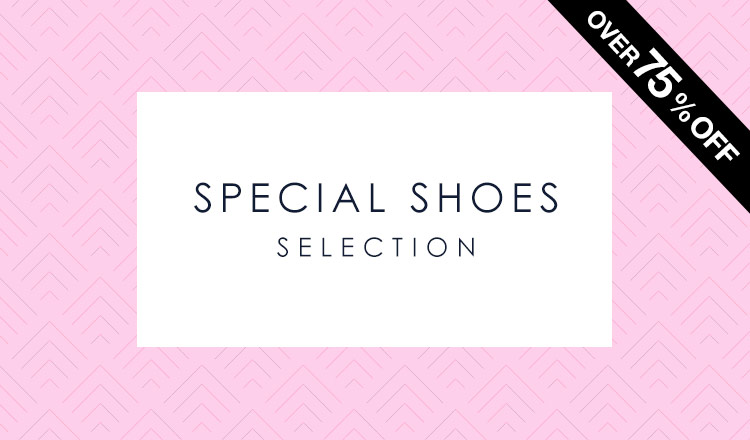 SPECIAL SHOES SELECTION -OVER75%OFF-