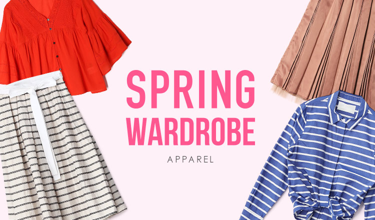 SPRING  WARDROBE  -APPAREL-