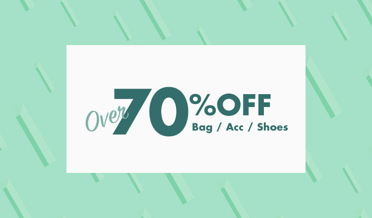 OVER 70%OFF bag&shoes&acc