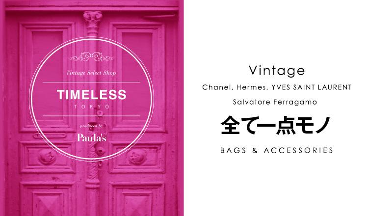 TIMELESS TOKYO  -FOR WOMEN-
