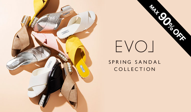 EVOL -SPRING SANDAL COLLECTION-