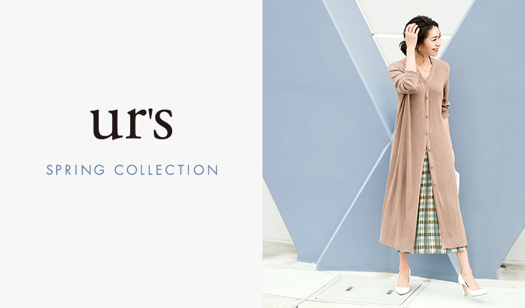 UR'S -SPRING COLLECTION-