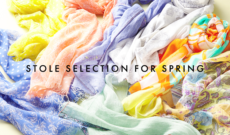 STOLE SELECTION FOR SPRING