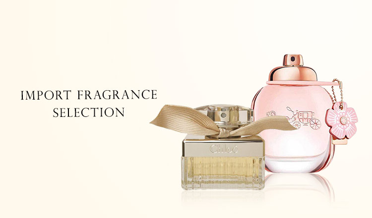 IMPORT FRAGRANCE SELECTION