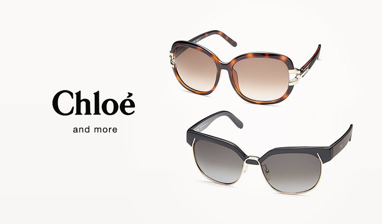 CHLOE EYEWEAR and more import eyewear selection