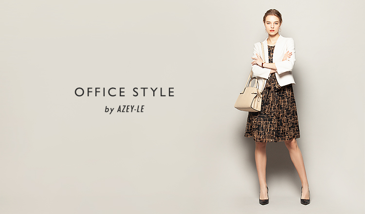OFFICE STYLE by AZEY-LE