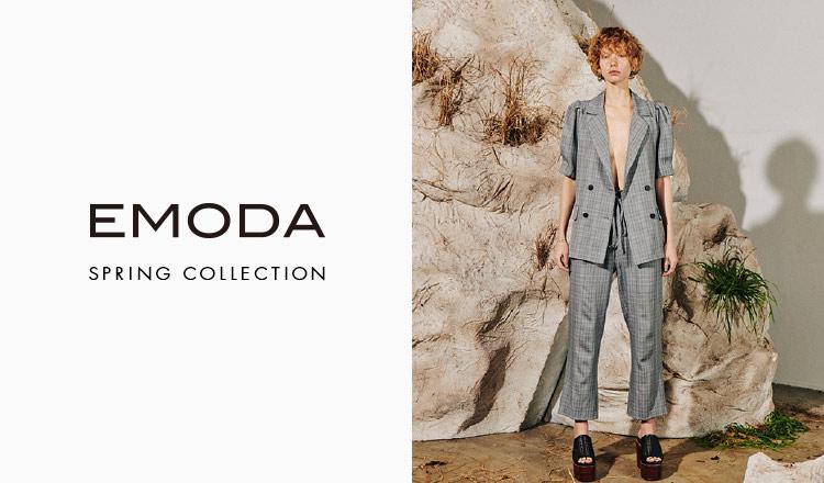 EMODA -SPRING COLLECTION-