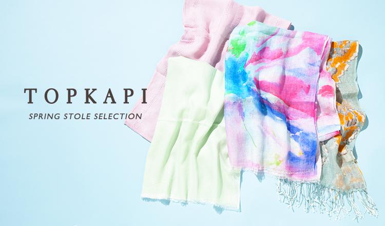 TOPKAPI -SPRING STOLE SELECTION-