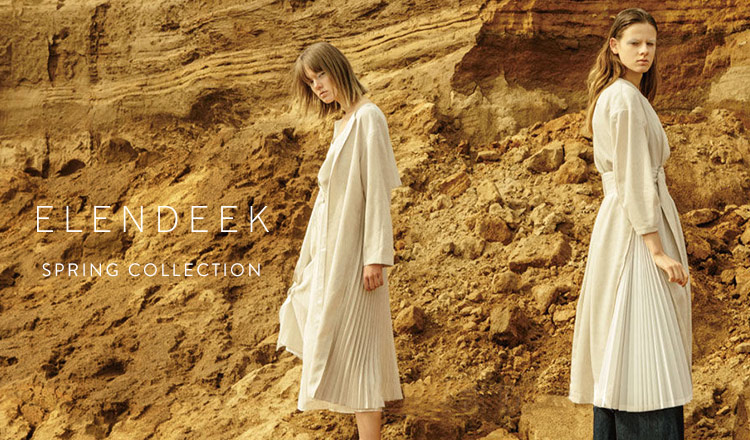 ELENDEEK -SPRING COLLECTION-