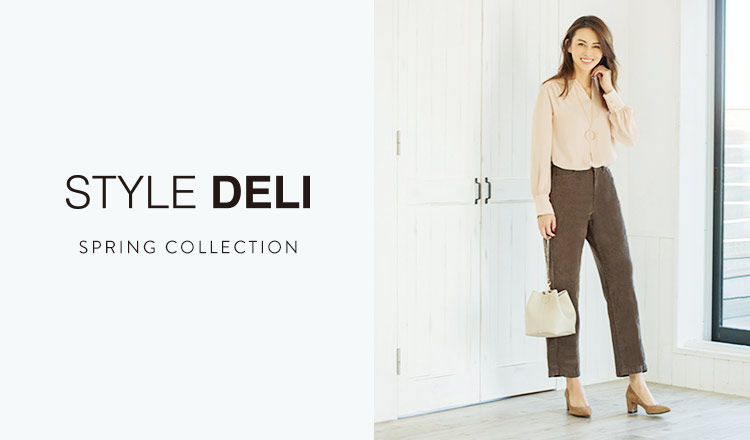 STYLE DELI -SPRING COLLECTION-