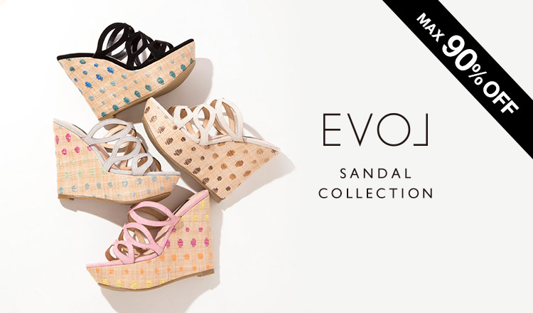 EVOL -SANDAL COLLECTION-