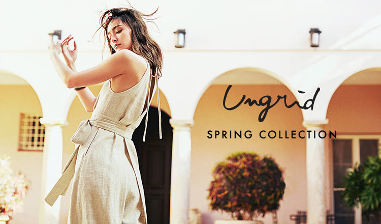 Ungrid -SPRING COLLECTION-