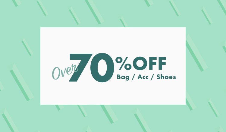 OVER 70%OFF  bag & acc & shoes