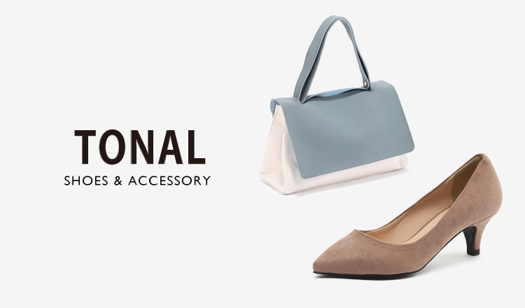 TONAL -SHOES&ACCESSORY-