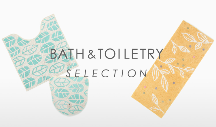 BATH&TOILETRY SELECTION
