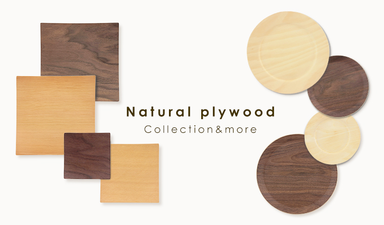 Natural plywood Collection&more
