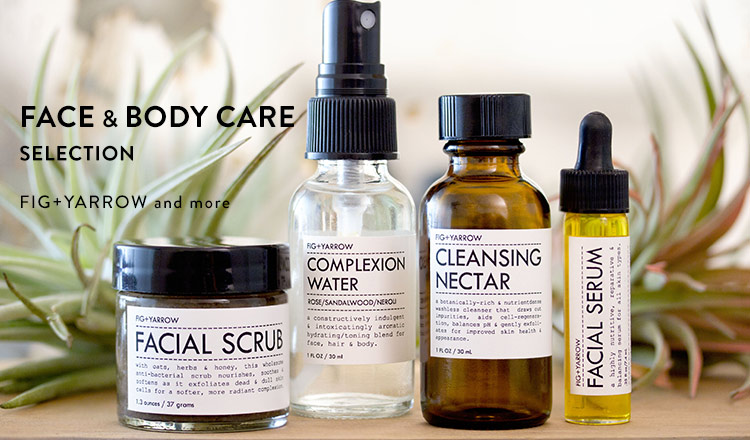 FACE&BODY CARE SELECTION  FIG+YARROW and more