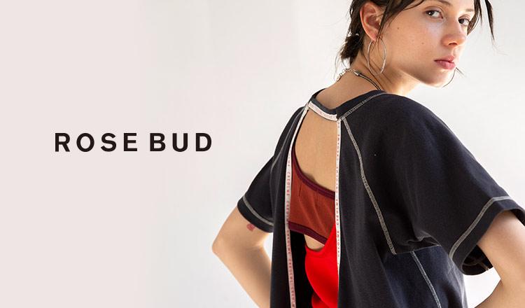 ROSE BUD(ローズ バッド)