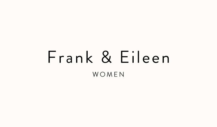 Frank&Eileen WOMEN