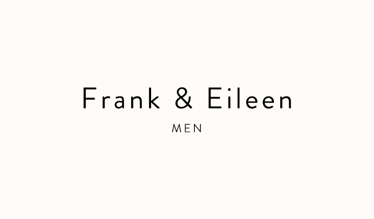 Frank&Eileen(フランクアンドアイリーン)