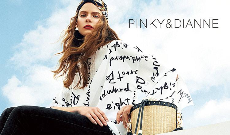 PINKY & DIANNE -2019 SS SEASON-