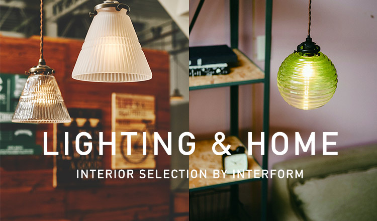 LIGHTING & HOME INTERIOR SELECTION BY INTERFORM
