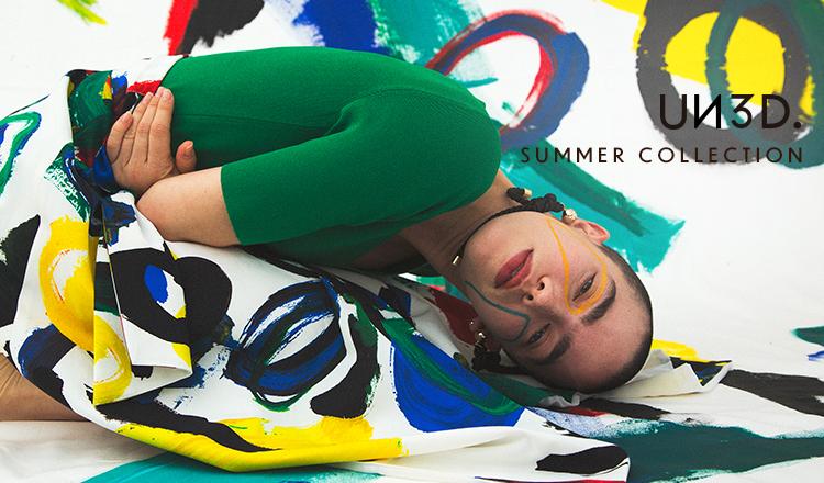 UN3D. -SUMMER COLLECTION-