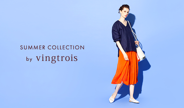 SUMMER COLLECTION by VINGTROIS