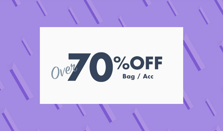 OVER 70%OFF  bag & acc