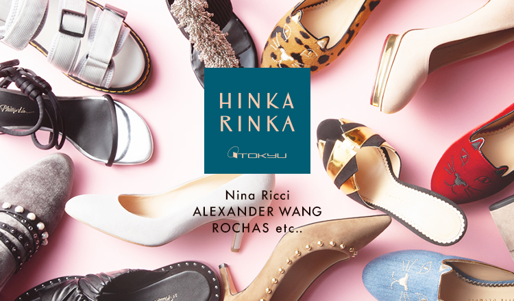 HINKA RINKA - DESIGNER'S SHOES BY 東急百貨店 -