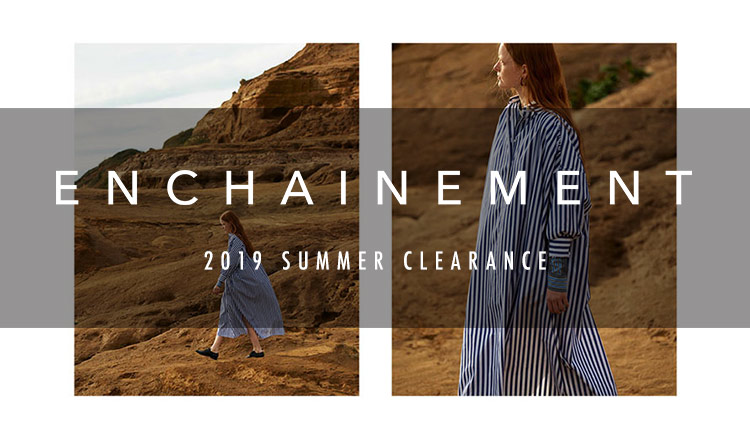 ENCHAINEMENT -2019 SUMMER CLEARANCE-