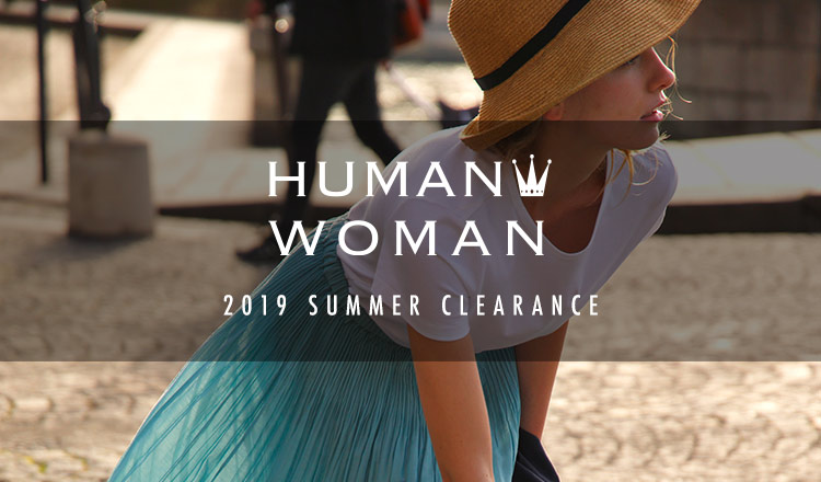 HUMAN WOMAN -2019 SUMMER CLEARANCE-