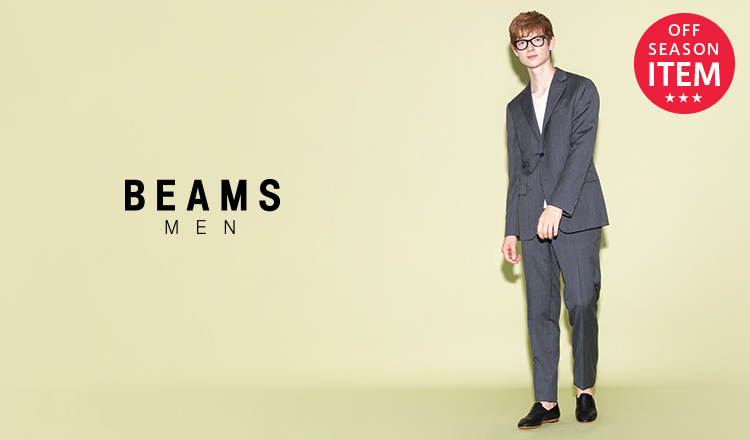 BEAMS MEN -OFF SEASON SPECIAL PRICE-