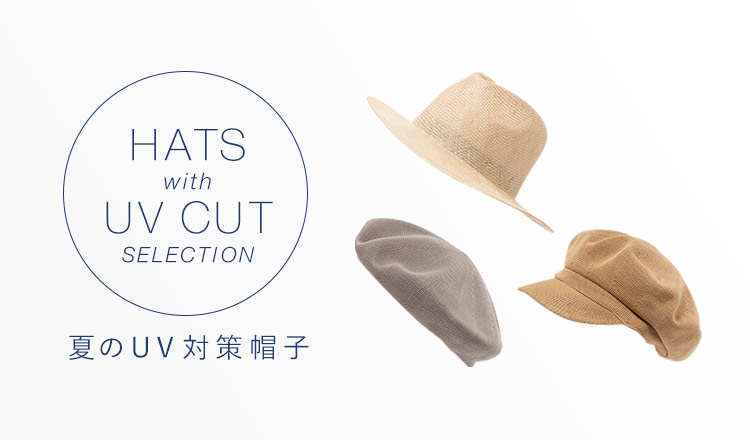 HAT WITH UV CUT SELECTION -夏のUV対策帽子-