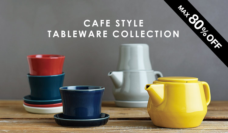 CAFE STYLE TABLEWARE COLLECTION