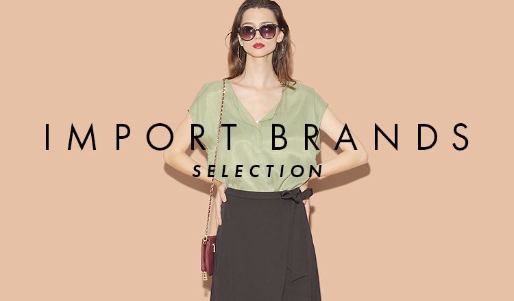 IMPORT BRANDS SELECTION OVER 70%OFF