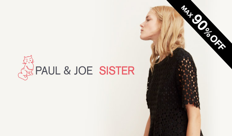 PAUL & JOE  SISTER MAX 90%OFF