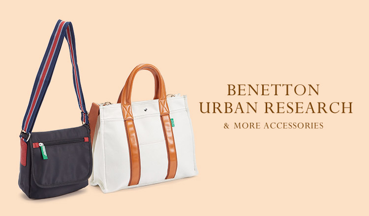 BENETTON , URBAN RESEARCH & MORE ACCESSORIES