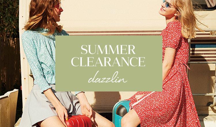 DAZZLIN -SUMMER CLEARANCE-
