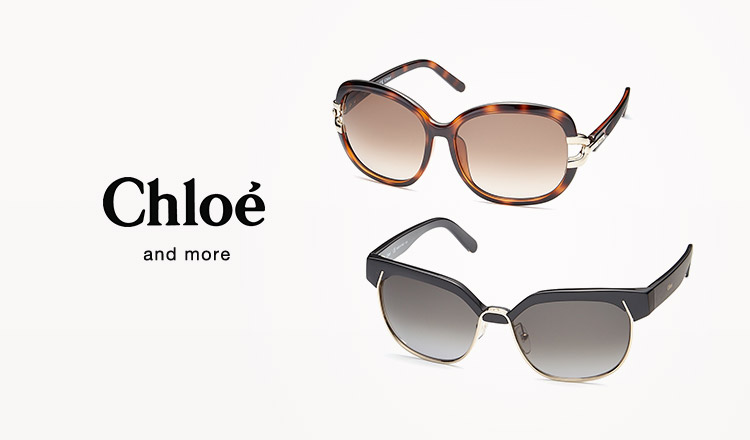 CHLOE EYEWEAR and more import eyewear selection