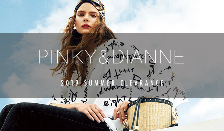 PINKY & DIANNE 2019SS MORE SALE