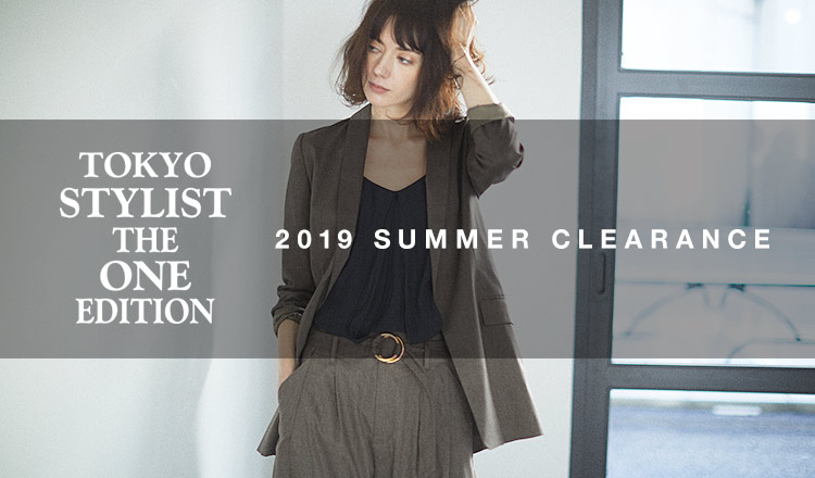 TOKYO STYLIST THE ONE EDITION 2019SS MORE SALE