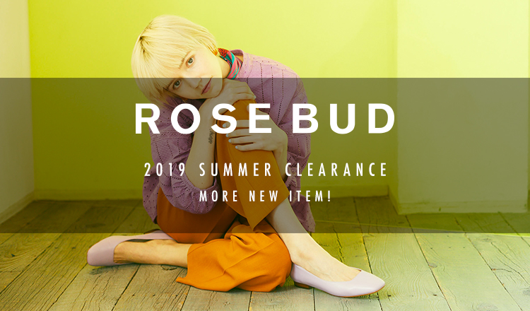 ROSE BUD 2019SS MORE SALE