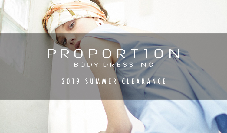 PROPORTION BODY DRESSING 2019SS MORE SALE