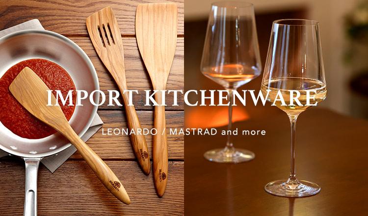 IMPORT KITCHENWARE -LEONARDO/MASTRAD and more-