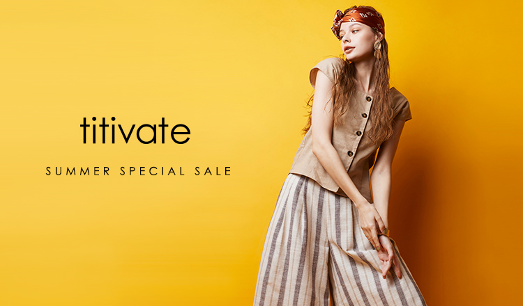 TITIVATE -SUMMER SPECIAL SALE-