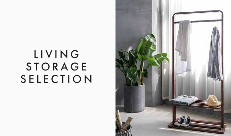 LIVING STORAGE SELECTION