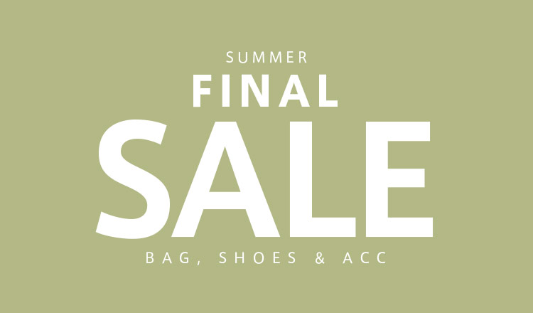 SUMMER FINAL SALE -BAG & SHOES & ACC-