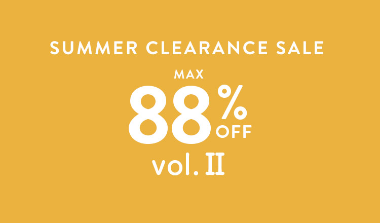 SUMMER CLEARANCE SALE MAX88%OFF vol.Ⅱ